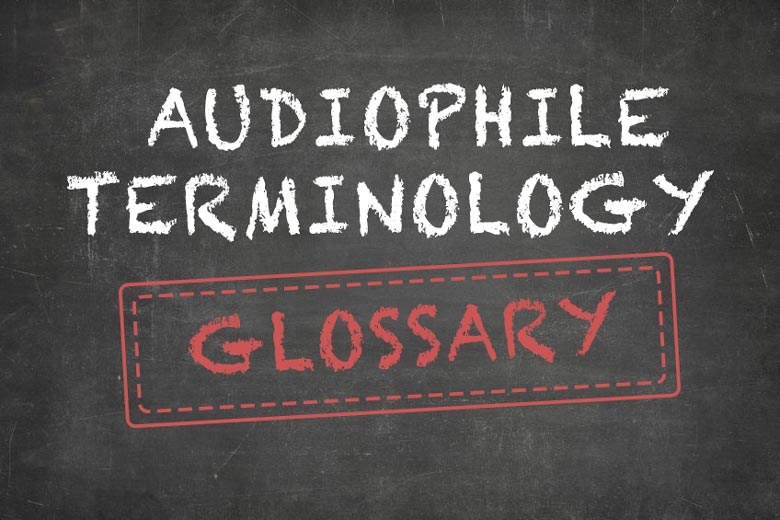 Chalkboard with the text 'Audiophile Terminology Glossary'