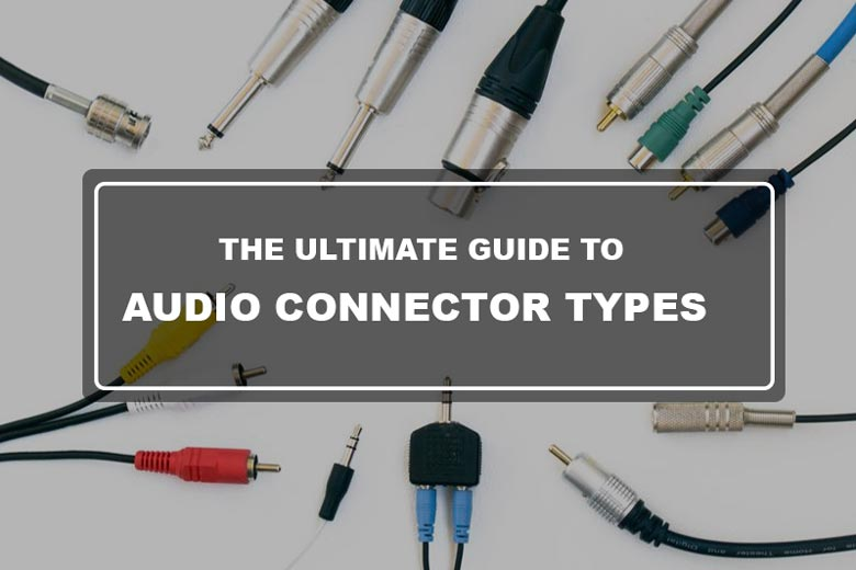 Audio connector types
